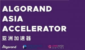 Algorand 亞洲加速器宣佈首批入選的 10 家區塊鏈創業公司