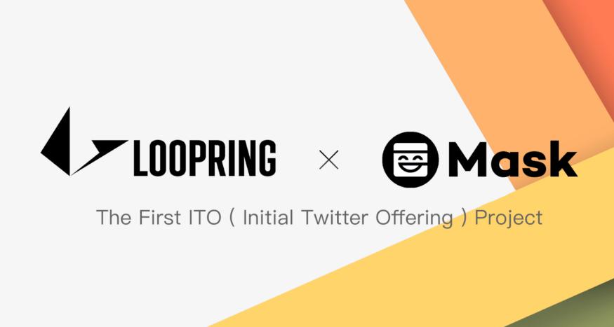 ITO|Mask Network 首次 ITO 項目公佈:路印 Loopring