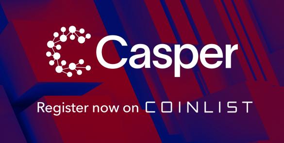 【快訊】Casper (CSPR) 將在明日早上於 CoinList 舉行首次公開募資活動